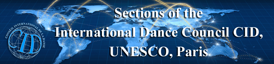 Sections of the International Dance Council CID, UNESCO, Paris